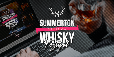 Summerton Virtual Whisky Festival